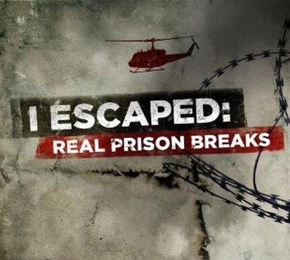 I Escaped: Real Prison Breaks: Season 1