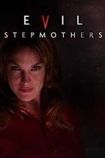 Evil Stepmothers: Season 2