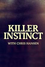 Killer Instinct With Chris Hansen: Season 2