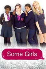 Some Girls: Season 2
