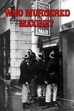 Who Murdered Maxine?