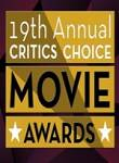 19th Annual Critics Choice Movie Awards