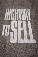 Highway To Sell: Season 1