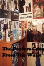 The Posters Came From The Walls
