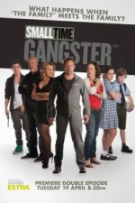 Small Time Gangster: Season 1