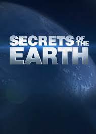 Secrets Of The Earth: Season 1