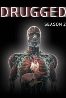 Drugged: Season 1