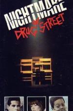 A Nightmare On Drug Street