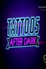 Tattoos After Dark: Season 1