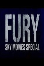 Sky Movies Showcase - Fury Special