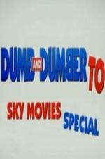 Dumb And Dumber To: Sky Movies Special