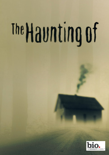The Haunting Of: Season 1