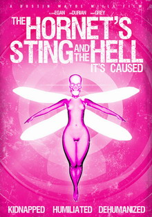 The Hornet's Sting And The Hell It's Caused