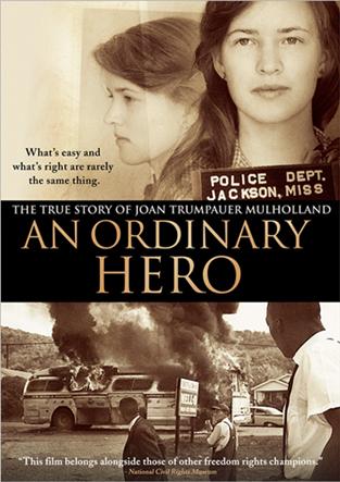 An Ordinary Hero: The True Story Of Joan Trumpauer Mulholland