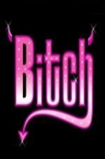 A Bitch