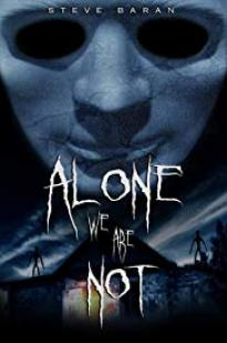 Alone We Are Not