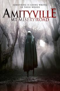 Amityville: Mt Misery Road