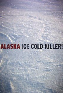 Alaska: Ice Cold Killers: Season 4