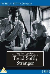 Tread Softly Stranger