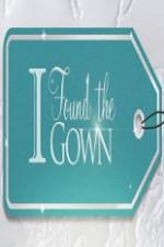 I Found The Gown: Season 1