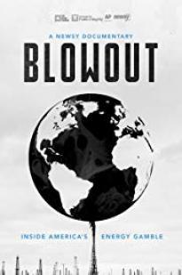 Blowout: Inside America's Energy Gamble