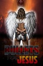 Bullets For Jesus