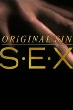 Original Sin: Sex: Season 1