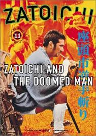 Zatoichi 11 Zatoichi And The Doomed Man