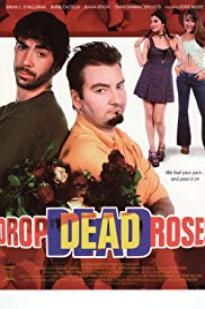 Drop Dead Roses