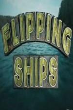 Flipping Ships: Season 1
