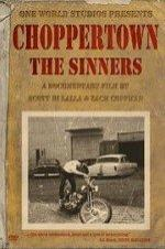 Choppertown: The Sinners