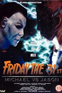 Friday The 31st: Michael Vs. Jason