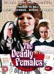 The Deadly Females