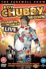 Roy Chubby Brown Hangs Up The Helmet