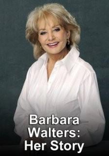 Barbara Walters: Her Story