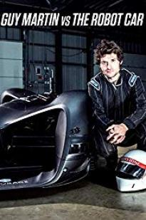 Guy Martin Vs. The Robot Car