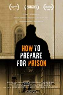 How To Prepare For Prison