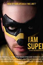 I Am Super