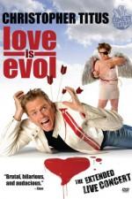 Love Is Evol