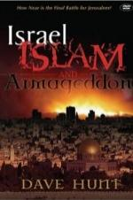 Israel, Islam, And Armageddon
