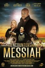 An Encounter With The Messiah