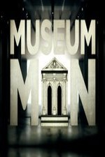 Museum Men: Season 1