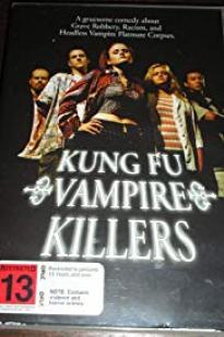 Kung Fu Vampire Killers