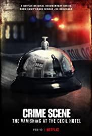 Crime Scene: The Vanishing At The Cecil Hotel: Season 1