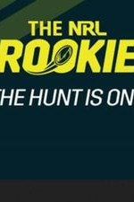 The Nrl Rookie: Season 1