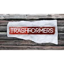 Trashformers: Season 1