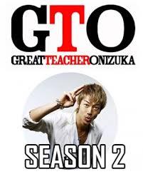 Gto Season 2