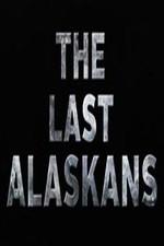 The Last Alaskans: Season 1