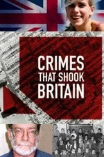 Crimes That Shook Britain: Season 4