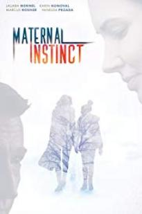Maternal Instinct 2017